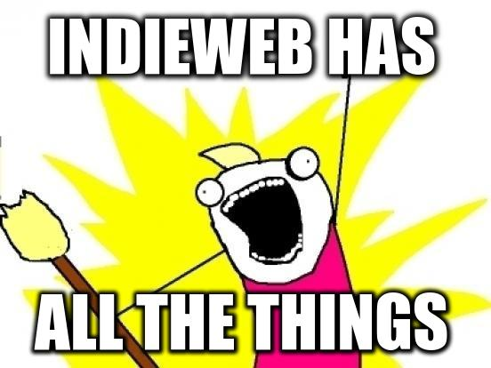 indieweb has all the things